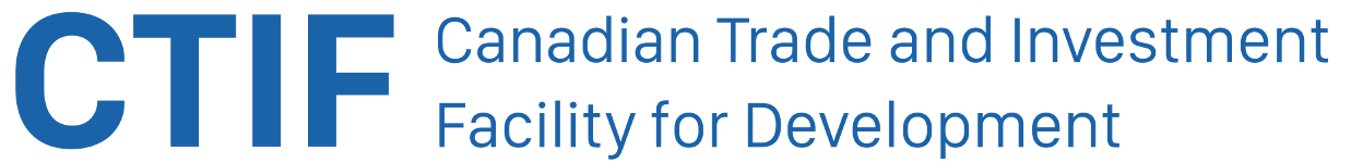 Canadian Trade and Investment Facility for Development (C-TIF)